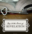 OUTLINES for KEYS to Revelation (requires DVD set)