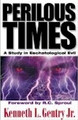 Perilous Times: A Study in Eschatological Evil --  50% Christmas discount