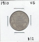 Canada: 1910 25 Cents VG Lot#10