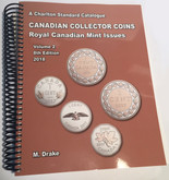 Charlton Standard Catalogue of Canadian Collector Coins Volume Two 2018, 8th Edition