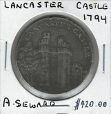 Great Britain: 1794 Lancaster Castle A. Seward Token