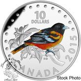 Canada: 2015 $10 Colourful Songbirds of Canada - The Baltimore Oriole Silver Coin
