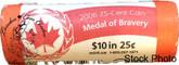 Canada: 2006 Logo Bravery 25 Cent Original Roll (40 Coins) - Special Wrap