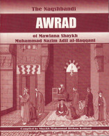 The Naqshbandi Awrad (Mini Guide Book)