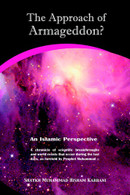 Approach of Armageddon? An Islamic Perspective