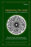 Liberating The Soul - A Guide for Spiritual Growth (Vol 3)