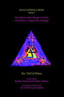 Islamic Doctrine and Beliefs Vol 3: The Belief of the People of Truth