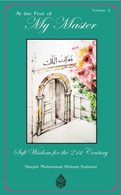 At The Feet of My Master - Sufi Wisdom for the 21st Century (Vol 2)