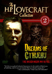 H.P. Lovecraft Collection Vol 2: Dreams of Cthulhu (DVD)