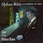Ogham Waite - Live at The Gilman House CD