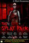The Splat Pack: a Wyrd Documentary
