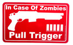 In Case of Zombies (sticker)