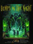 Bumps In the Night (CoC Scenarios)