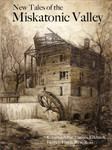 New Tales of the Miskatonic Valley (Book)