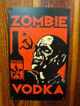 Zombie Vodka vintage style metal sign