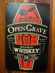 Open Grave Whiskey vintage style metal sign