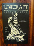 Lovecraft Ironworks vintage style metal sign