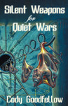 Silent Weapons for Quiet Wars (Book)