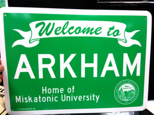 Welcome to Arkham sign