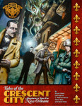 Tales of the Crescent City (CoC scenarios)