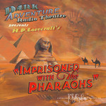 Imprisoned With the Pharaohs radio play (CD)
