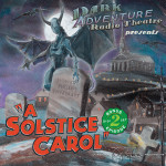 Dark Adventure Radio Theatre: A Solstice Carol (CD)