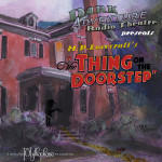The Thing on the Doorstep - radio play