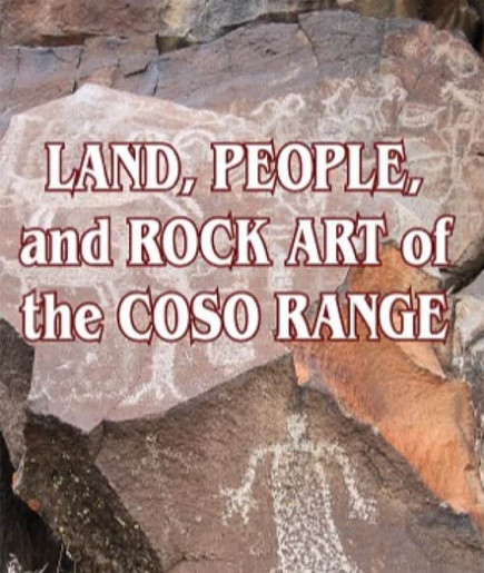 Land, People, and Rock Art of the Coso Range