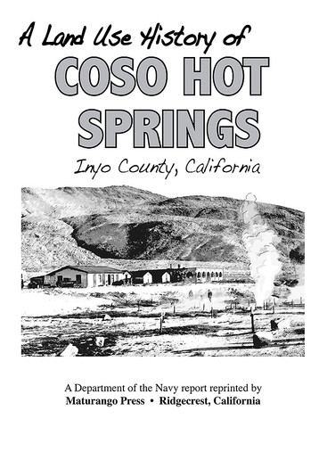 A Land Use History of Coso Hot Springs, Inyo County, California  This report by Iroquois Research Institute was reprinted by the Maturango Museum with the Navy's permission. Included is abundant geological and historical information about this fascinating area, now on the Navy reservation. Maps, diagrams, photos, and more. 229 pages.