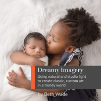 Dreamy Imagery with Beth Wade