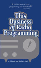 THIS BUSINESS RADIO PROGRAMMING Claude Hall Book History Formats