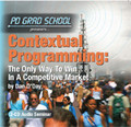 CONTEXTUAL PROGRAMMING Win In Competitive Radio Markets Dan O'Day
