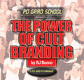 THE POWER OF CULT BRANDING BJ Bueno Audio Seminar 2 CDs