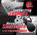COPYWRITING SECRETS & VOICEOVER SHORTCUTS Dan O'Day Christine Coyle