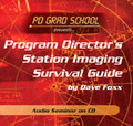 PROGRAM DIRECTOR'S RADIO STATION IMAGING SURVIVAL GUIDE Dave Foxx