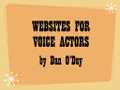 WEBSITES FOR VOICE ACTORS (mp3 audio seminar)
