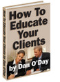 How to Educate Your Radio Advertising Clients - How to get them to listen to you!