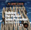 BUILDING THE PERFECT RADIO SALES PROMOTION Radio Nightclubs Doug Harris