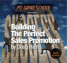 BUILDING THE PERFECT RADIO SALES PROMOTION Radio Nightclubs Doug Harris