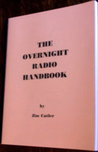 OVERNIGHT RADIO HANDBOOK All-Night DJ Air Personality Jim Cutler