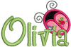 "2"" applique ladybug without dots with our #127 Sharpy Font to spell Olivia"