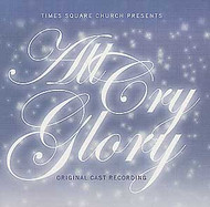 All Cry Glory (Original Cast Recording) - CD