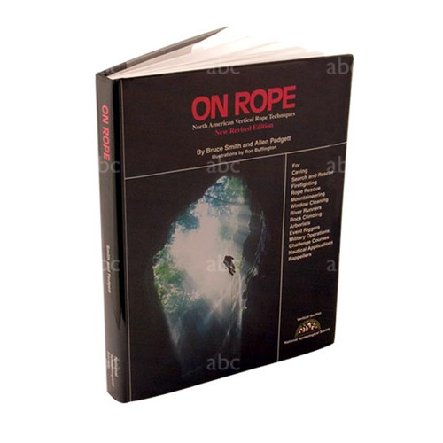 Training Material -- Book - On Rope - ropes, rigging, harnesses, etc.