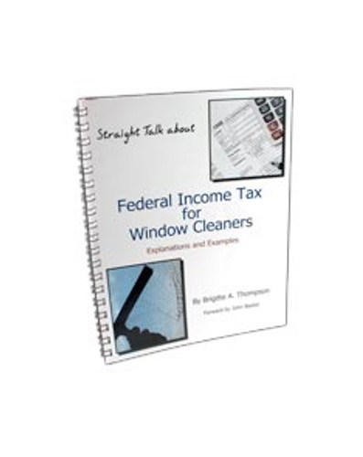 Training Material -- Book - Federal Income Tax for Window Cleaners