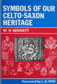 Symbols Of Our Celto-Saxon Heritage front cover