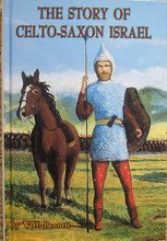Story Of Celto-Saxon Israel hardcover book front