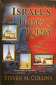 Israel's Tribes Today by Steven M. Collins front cover