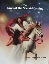 Laws of the Second Coming by Dr. Stephen E. Jones front cover