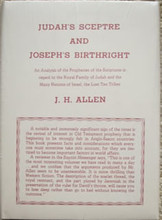 Judah's Scepter and Joseph's Birthright by Bishop John Hardin Allen, a classic work first published in 1901. Front cover.