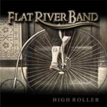 "Flat River Band ""High Roller"""